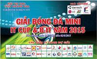 Giải bóng đá IT cup và B.IT cup năm 2015
